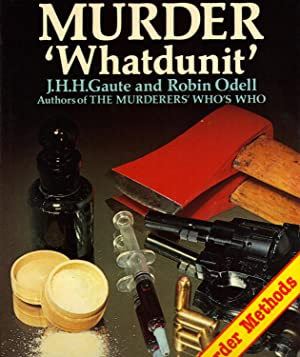 MURDER 'WHATDUNIT': GAUTE, J.H.H. And Robin Odell