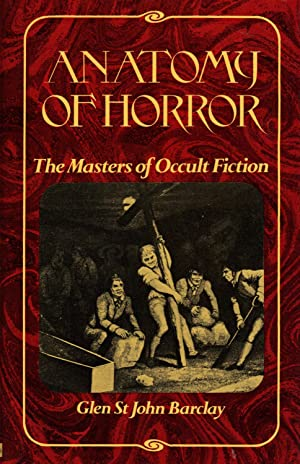 ANATOMY OF HORROR ~ The Masters of Occult Fiction: ST JOHN BARCLAY, Glen