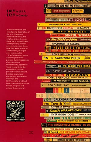 PAPERBACKS, U.S.A. ~A Graphic History, 1939 - 1959: SCHREUDERS, Piet