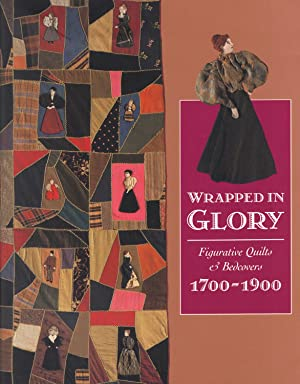 WRAPPED IN GLORY ~ Figurative Quilts & Bedcovers 1700-1900: FOX, Sandi