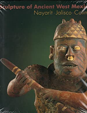 SCULPTURE OF ANCIENT WEST MEXICO ~ Nayarit: LOS ANGELES County