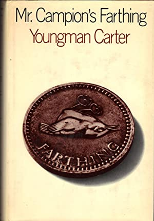 MR. CAMPION'S FARTHING: CARTER, Youngman