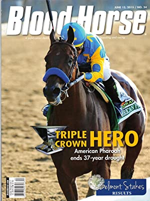 BLOOD-HORSE, JUNE 13, 2015 / NO. 24 ~ TRIPLE CROWN HERO