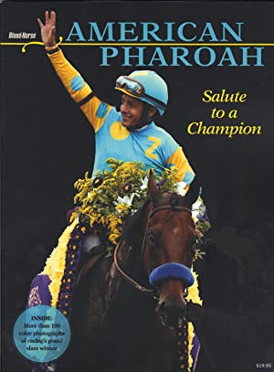 AMERICAN PHAROAH ~ SALUTE TO A CHAMPION Special Collector's Edition, December 2015