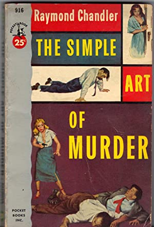 THE SIMPLE ART OF MURDER: CHANDLER, Raymond