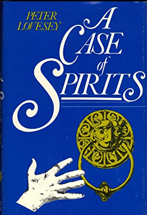 A CASE OF SPIRITS: LOVESEY, Peter