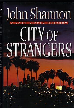 CITY OF STRANGERS: SHANNON, John