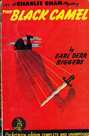 THE BLACK CAMEL ~ A Charlie Chan Mystery: BIGGERS, Earl Derr