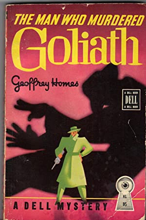 THE MAN WHO MURDERED GOLIATH: HOMES, Geoffrey