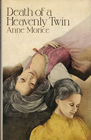 DEATH OF A HEAVENLY TWIN: MORICE, Anne