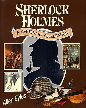 SHERLOCK HOLMES ~ A Centenary Celebration: EYLES, Allen