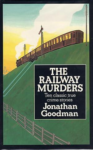 RAILWAY MURDERS: GOODMAN, Jonathan