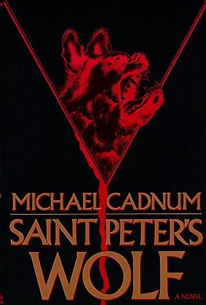 SAINT PETER'S WOLF: CADNUM, Michael