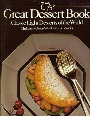 GREAT DESSERT BOOK: TEUBNER, Christian and Sybil Grafin Schoenfeldt