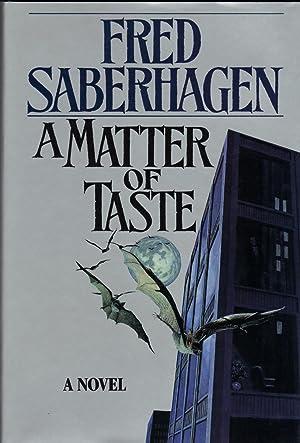 MATTER OF TASTE: SABERHAGEN, Fred