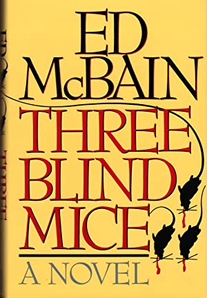 THREE BLIND MICE: MCBAIN, Ed