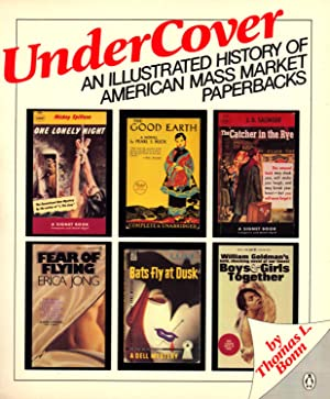 UNDER COVER, An Illustrated History of American Mass Market Paperbacks: BONN, Thomas L