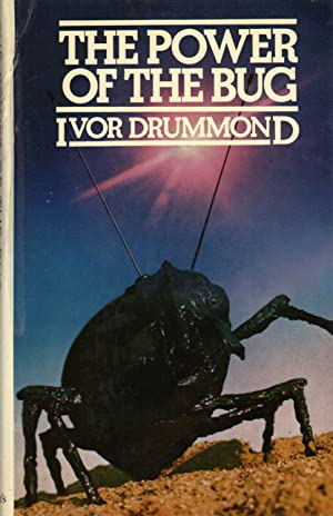 POWER OF THE BUG: DRUMMOND, Ivor