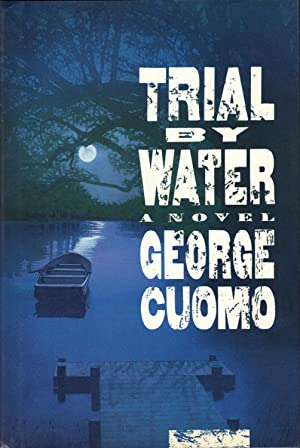 TRIAL BY WATER: CUOMO, George