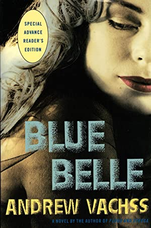 BLUE BELLE: VACHSS, Andrew H.