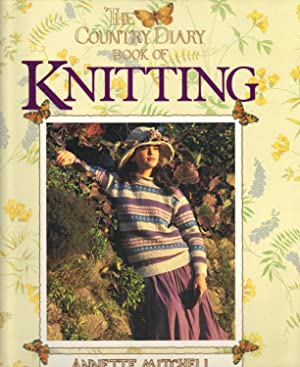 COUNTRY DIARY BOOK OF KNITTING: MITCHELL, Annette