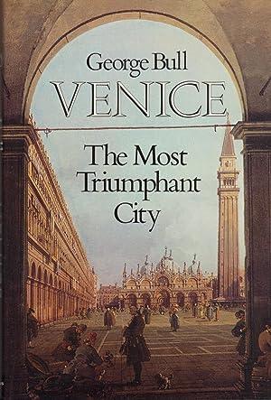 VENICE ~ The Most Triumphant City: BURNETT, Sarah