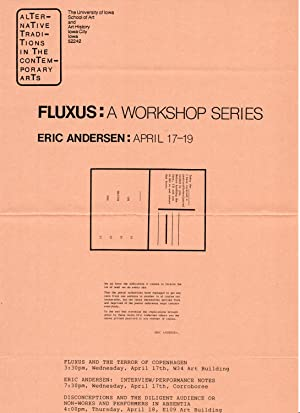 Alternative Traditions In The Contemporary Arts. FLUXUS: A Workshop Series. Eric Andersen: April ...