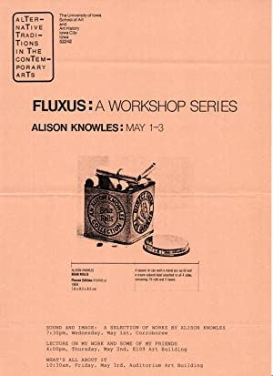 Alternative Traditions In The Contemporary Arts. FLUXUS: A Workshop Series. Alison Knowles: May 1...