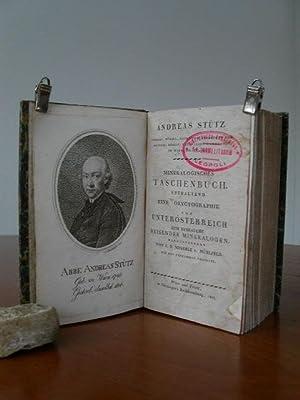 Mineralogisches Taschenbuch. Enthaltend eine Oryctographie von Unterösterreich: Stütz, Andreas: