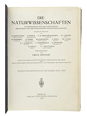 Ueber die künstliche Umwandlung des Urans durch Neutronen I-II. [AND] ten other original papers ...