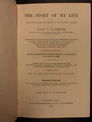 Story of My Life Mary Livermore Women's Suffrage Rights Civil War Nursing: Mary A Livermore