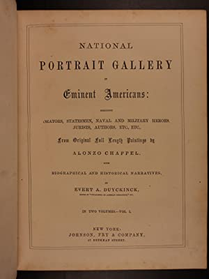 1861 National Portrait Gallery Americans Alonzo Chappel Art Washington 2v SET: Evert A Duyckinck; ...