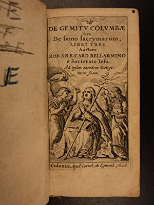 1626 Robert Bellarmine of GALILEO Inquisition Trial Gemitu Colombae Tears Sorrow: Roberto Francesco...