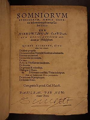 1585 Cardano Dreams Oneirocritica Occult Medicine Secrets Alchemy Lapidary 2in1: Girolamo Cardano; ...