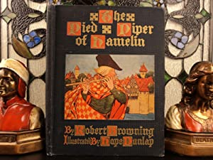 1905 Pied Piper of Hamelin Browning &: Robert Browning; Kate