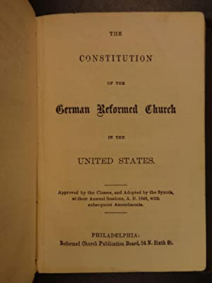 1869 Heidelberg Catechism + Doctrine + Constitution German Reformed Church
