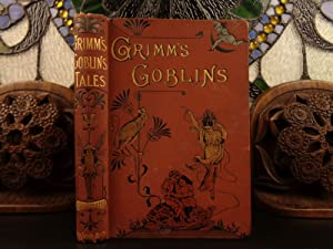 1893 Grimm's Goblins Fairy Tales Illustrated Snow: GRIMM, Jacob &