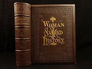 1873 1st ed Women in Sacred History: STOWE, Harriet Beecher.