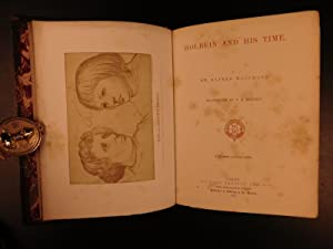 1872 1st ed Hans Holbein and His Time Illustrated Medieval Portraits Woltmann: WOLTMANN, Alfred