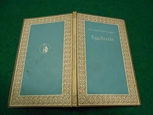 Eggebrecht<. Erzählungen. Aus der Reihe: Deutsche Reihe Band Nr. 132: Fussenegger, Gertrud: