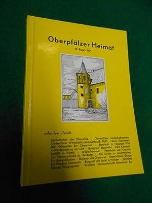 Oberpfälzer Heimat. 15. Band - 1971. Beiträge zur Heimatkunde der Oberpfalz.: Gagel, ...