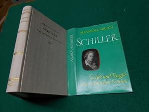 Schiller<. Größe und Tragik eines deutschen Genius.: Abusch, Alexander: