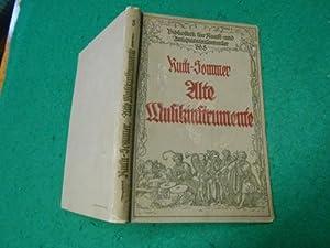 Alte Musikinstrumente<. Ein Leitfaden für Sammler. Aus der Reihe: Bibliothek für Kunst...