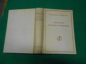 Lehrbuch der Geschichte der Philosophie. Mit einem Schlußkapitel >Die Philosophie im 20. ...