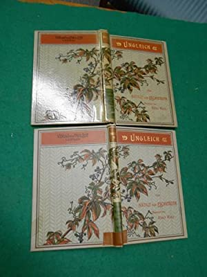 Ungleich<. Roman. [2 Bände]. Mit den Illustrationen von Adolf Wald. Aus der Reihe: ...