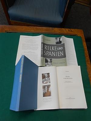 Rilke und Spanien. Herausgegeben und mit zwei Vorworten, einem Nachwort und Anmerkungen versehen ...