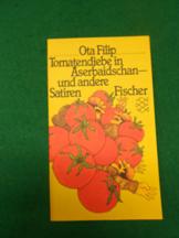Tomatendiebe in Aserbaidschan< und andere Satiren. Original- Ausgabe. Aus der Reihe: Fischer ...