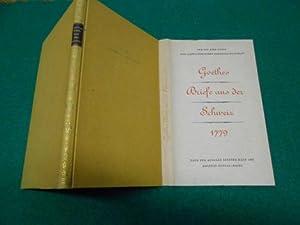 Goethes Briefe aus der Schweiz 1779<. Nach der Ausgabe letzter Hand von 1832. Zur 650-Jahr-Feier...