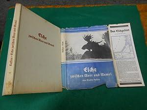 Elche zwischen Meer und Memel<. Mit 82 Abbildungen nach eigenen Aufnahmen des Verfassers.: ...