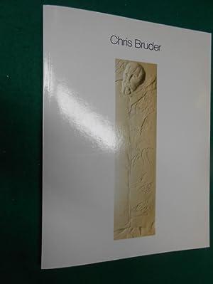 Chris Bruder<. [Werkverzeichnis- Bildband]. Mit einem Textbeitrag von Thomas Foerster.: Bruder, ...